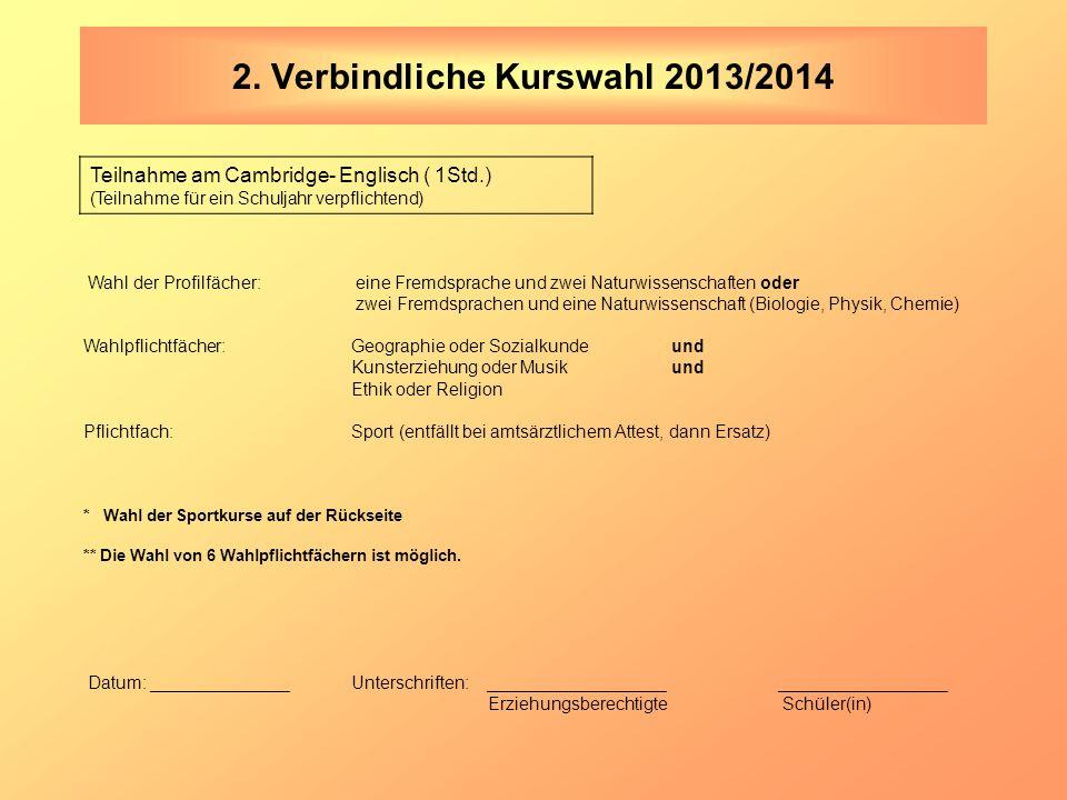2. Verbindliche Kurswahl 2013/2014