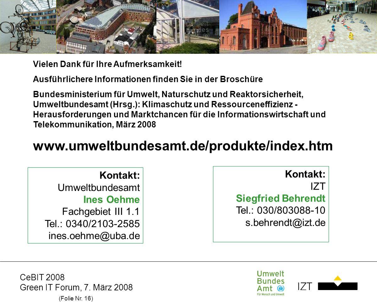 www.umweltbundesamt.de/produkte/index.htm Kontakt: IZT