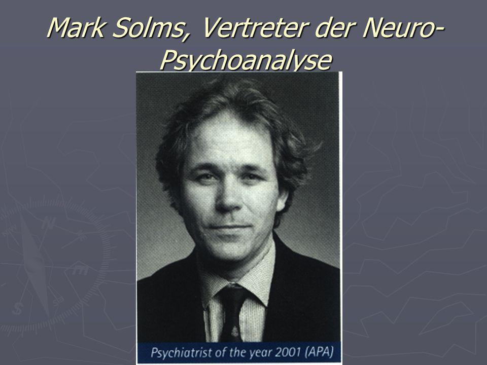 Mark Solms, Vertreter der Neuro-Psychoanalyse