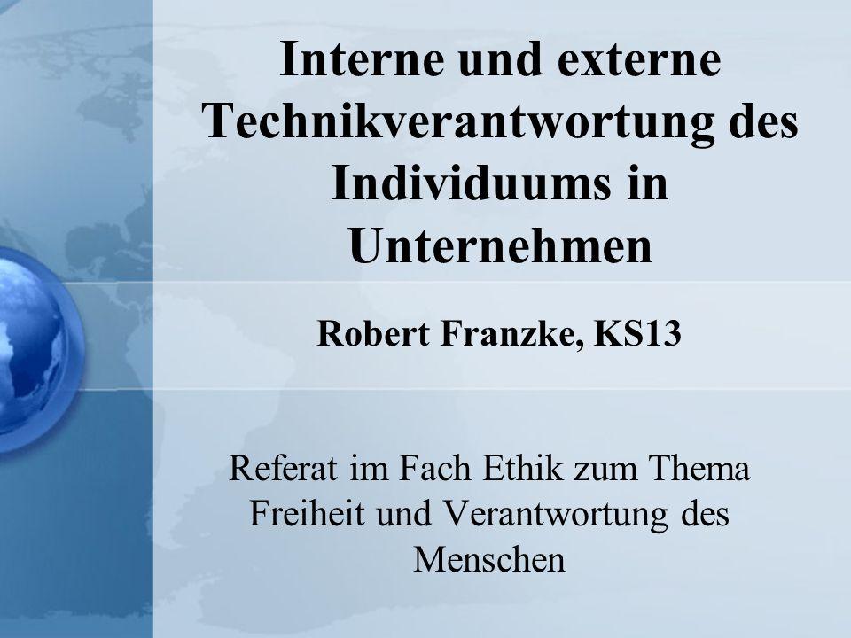 Interne und externe Technikverantwortung des Individuums in Unternehmen