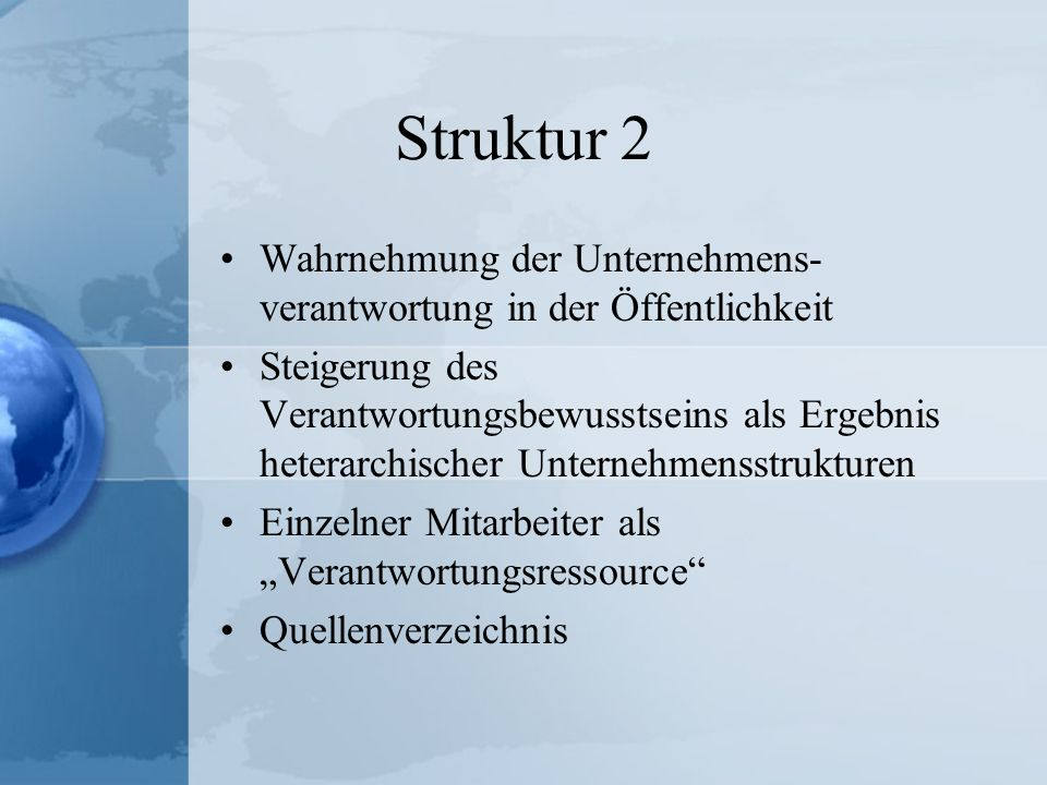 Struktur 2Wahrnehmung der Unternehmens-verantwortung in der Öffentlichkeit.