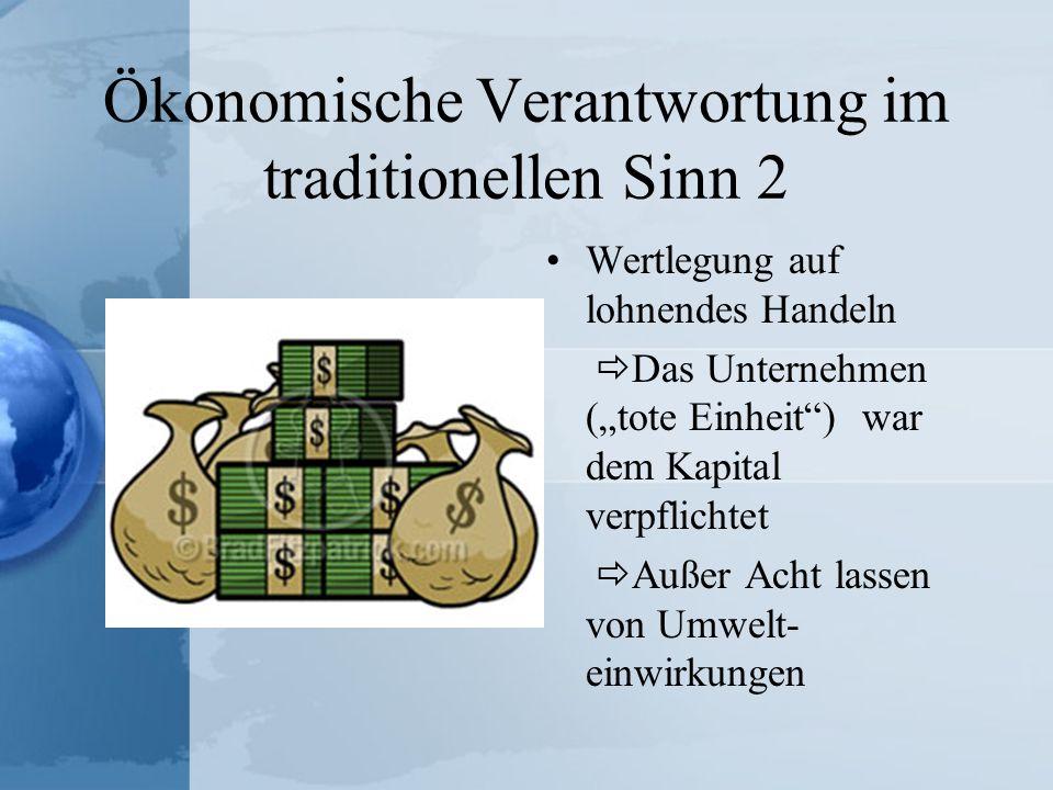 Ökonomische Verantwortung im traditionellen Sinn 2