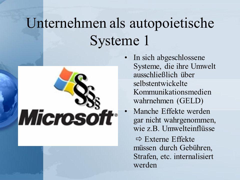 Unternehmen als autopoietische Systeme 1