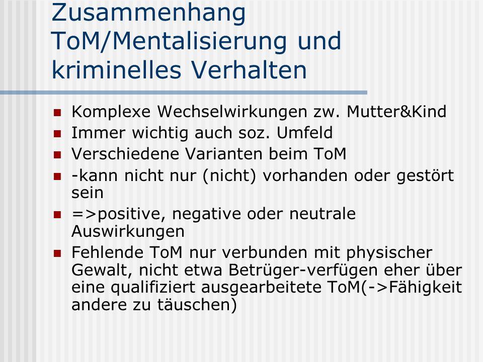Zusammenhang ToM/Mentalisierung und kriminelles Verhalten