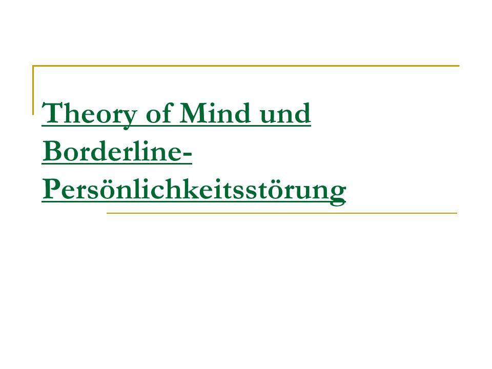 Theory of Mind und Borderline- Persönlichkeitsstörung
