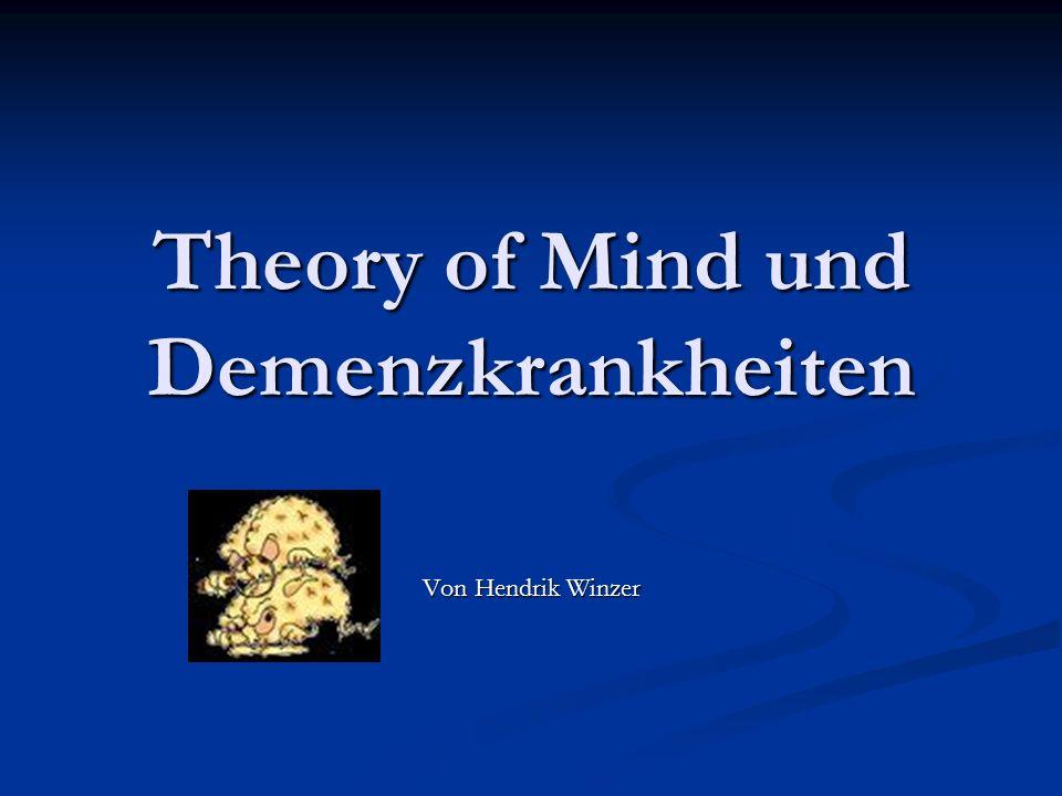 Theory of Mind und Demenzkrankheiten