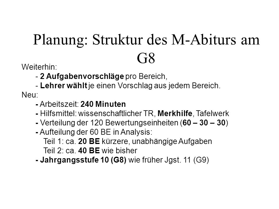 Planung: Struktur des M-Abiturs am G8