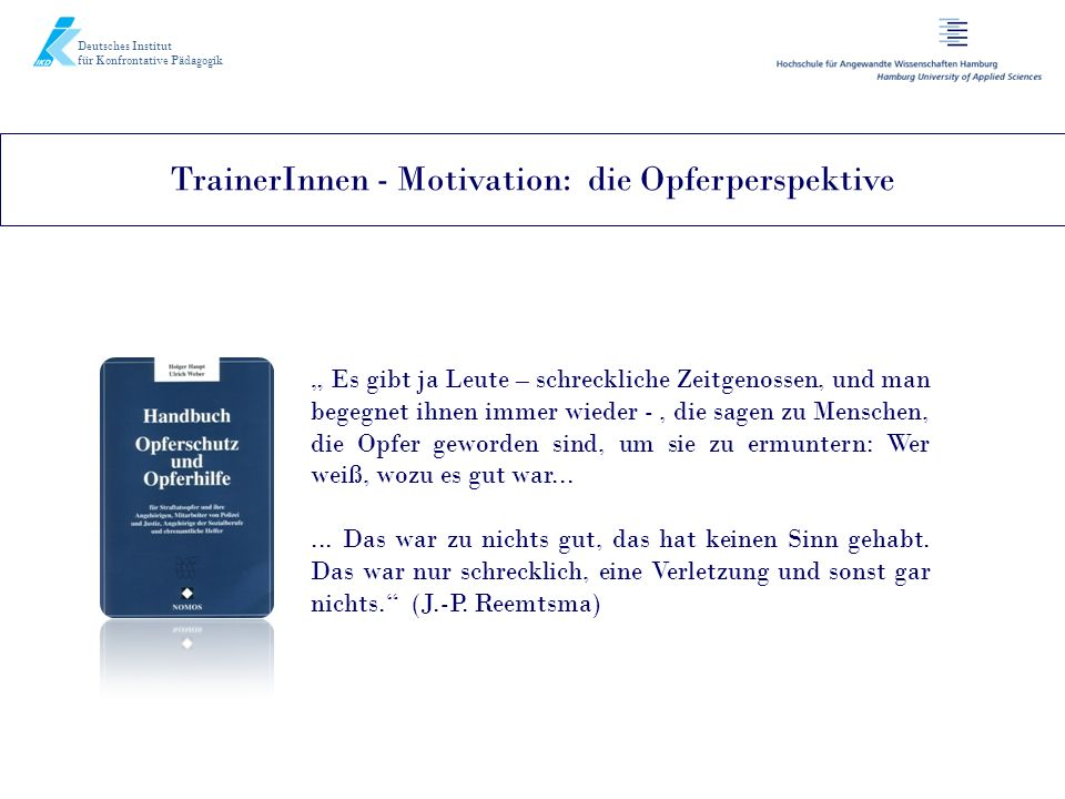 TrainerInnen - Motivation: die Opferperspektive