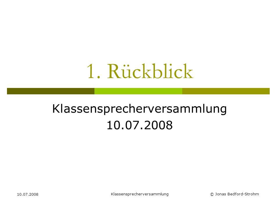 Klassensprecherversammlung 10.07.2008