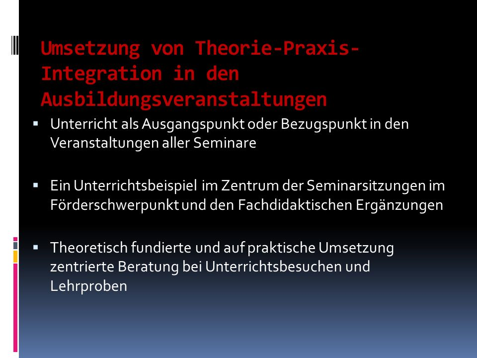 Umsetzung von Theorie-Praxis-Integration in den Ausbildungsveranstaltungen