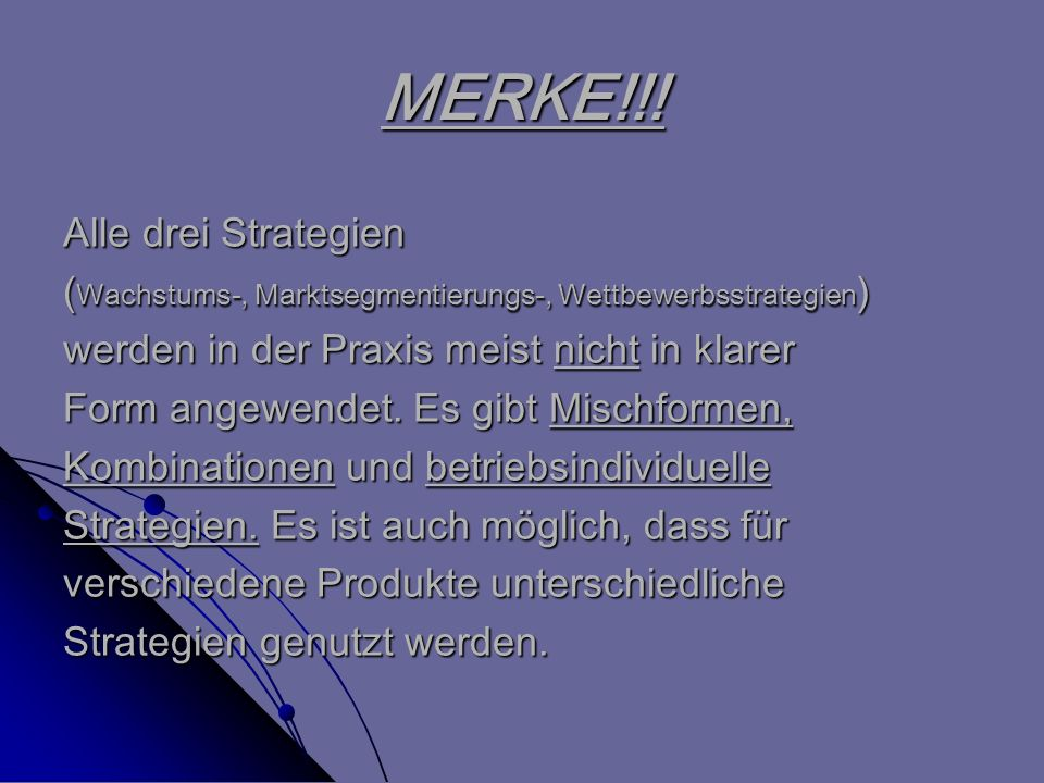 MERKE!!! Alle drei Strategien