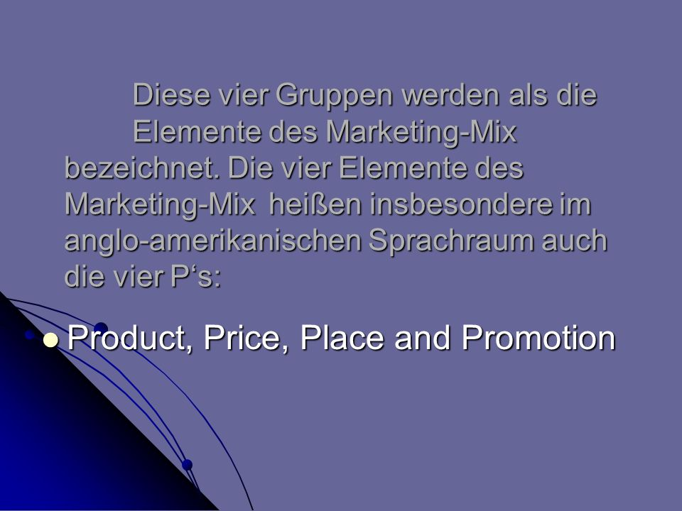 Product, Price, Place and Promotion