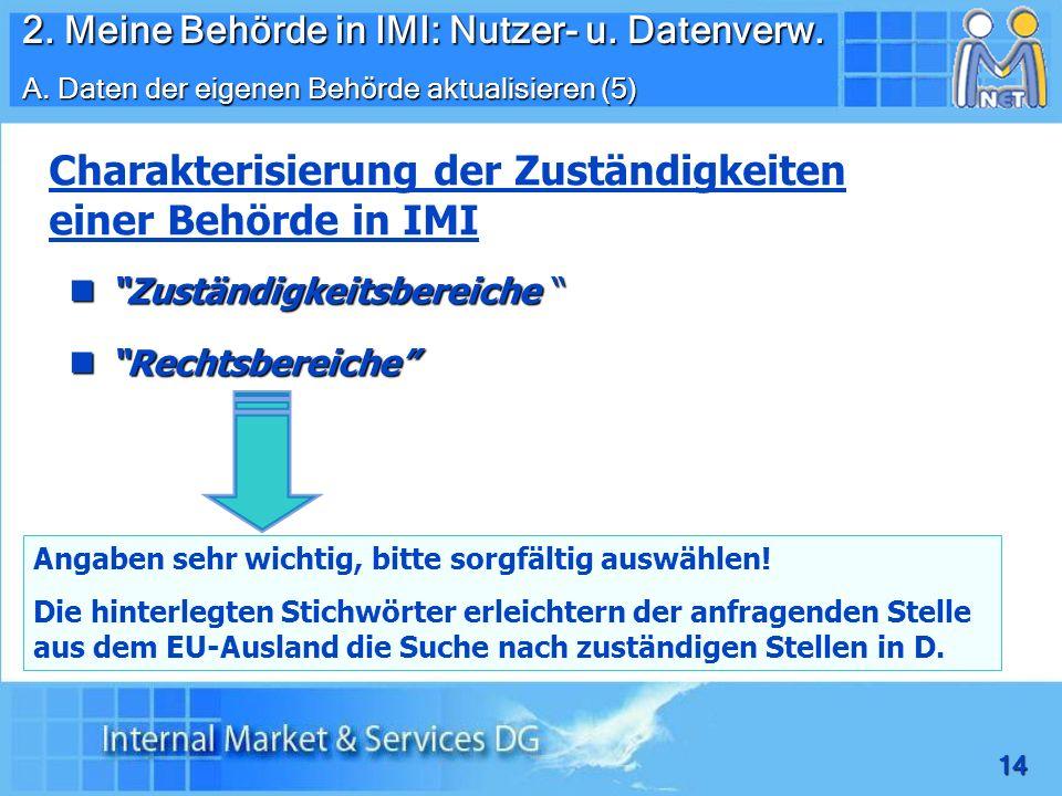 Charakterisierung der Zuständigkeiten einer Behörde in IMI