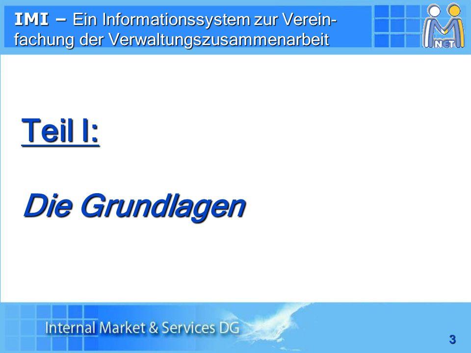 IMI – Ein Informationssystem zur Verein-fachung der Verwaltungszusammenarbeit