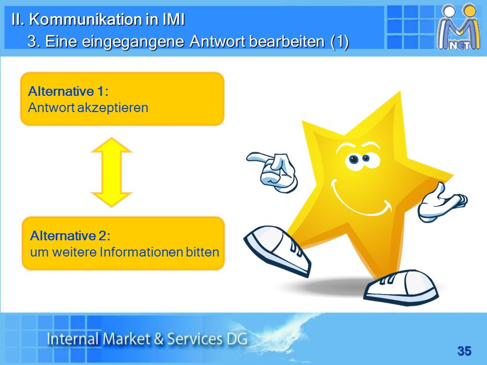 II. Kommunikation in IMI 3. Eine eingegangene Antwort bearbeiten (1)
