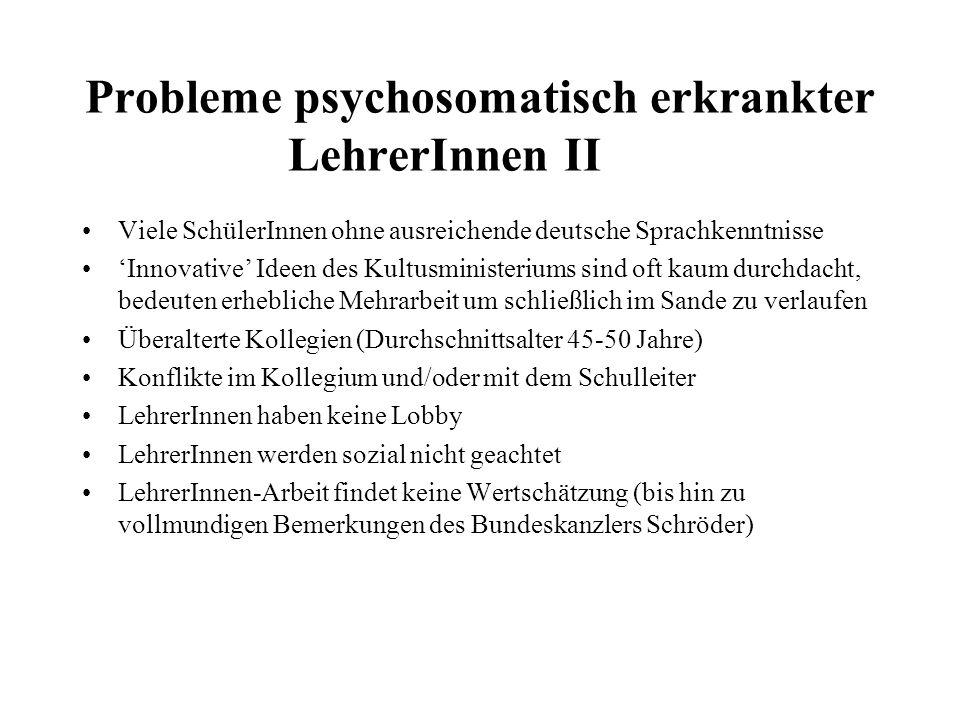 Probleme psychosomatisch erkrankter LehrerInnen II