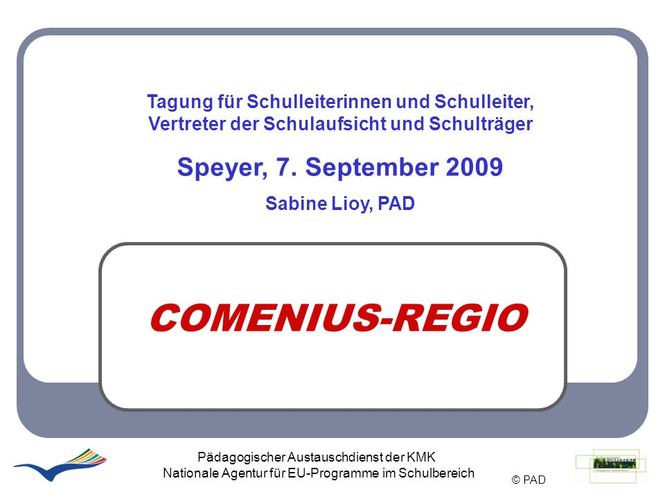 COMENIUS-REGIO Speyer, 7. September 2009