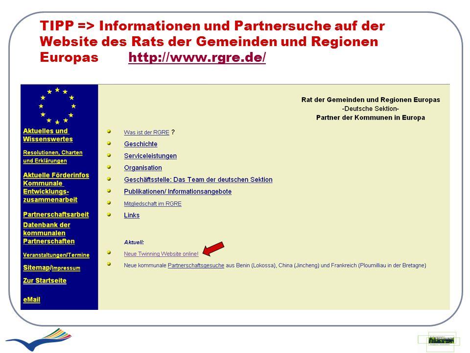 TIPP => Informationen und Partnersuche auf der Website des Rats der Gemeinden und Regionen Europas http://www.rgre.de/