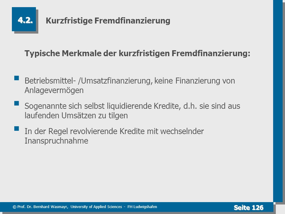 Kurzfristige Fremdfinanzierung