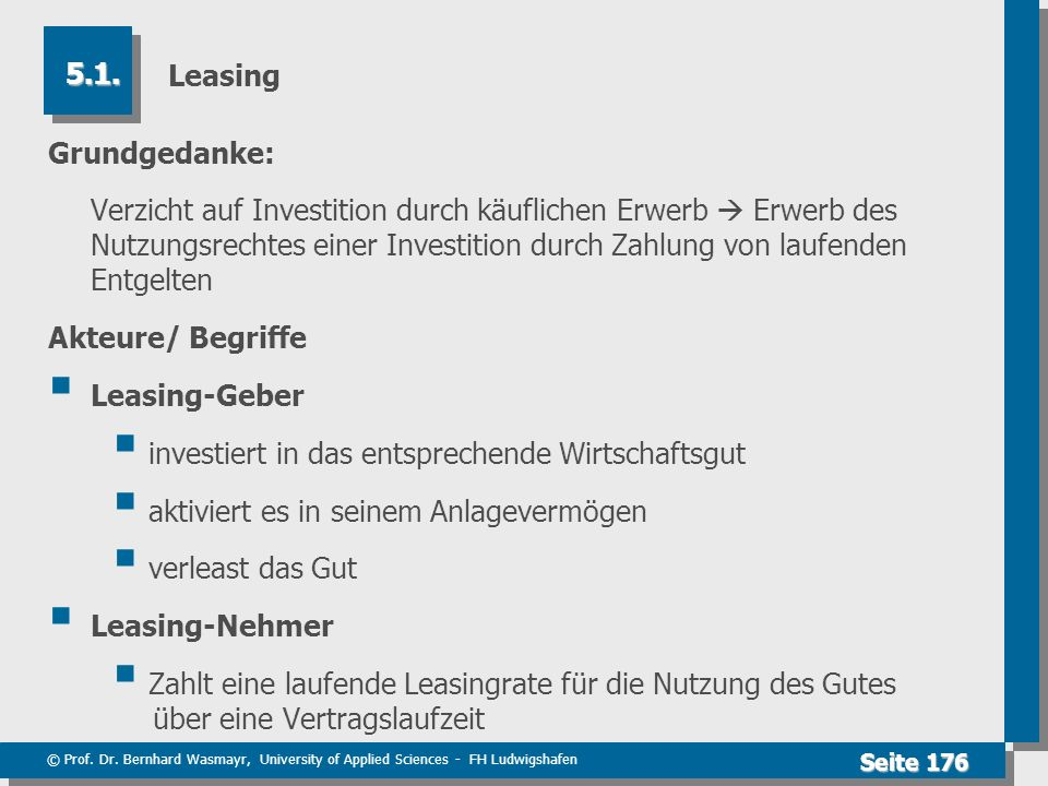Leasing 5.1. Grundgedanke: