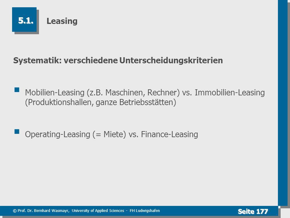 Leasing 5.1. Systematik: verschiedene Unterscheidungskriterien.