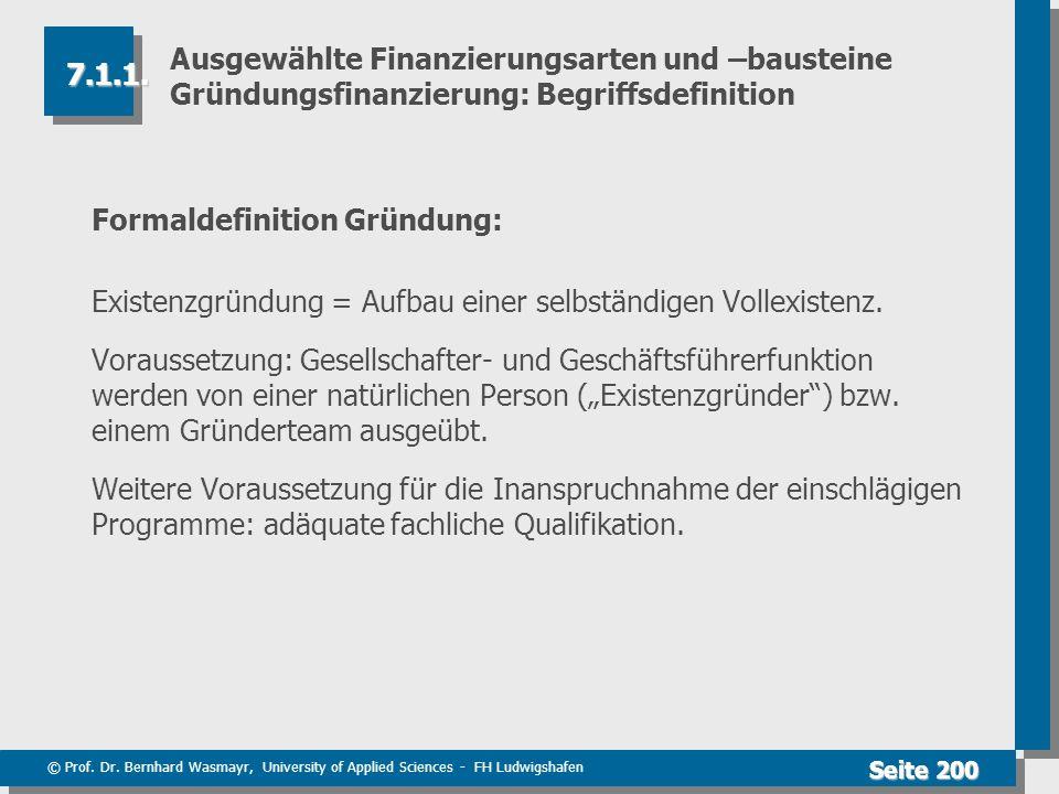 Ausgewählte Finanzierungsarten und –bausteine Gründungsfinanzierung: Begriffsdefinition