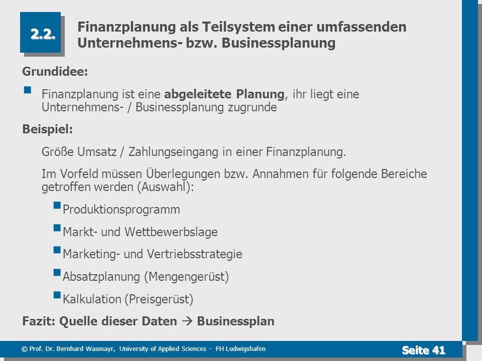 Finanzplanung als Teilsystem einer umfassenden Unternehmens- bzw
