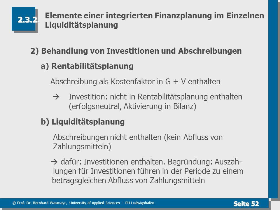 Elemente einer integrierten Finanzplanung im Einzelnen Liquiditätsplanung