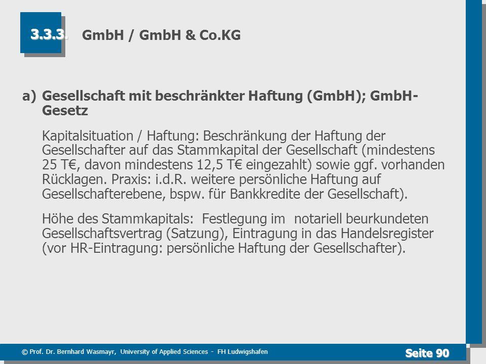 a) Gesellschaft mit beschränkter Haftung (GmbH); GmbH-Gesetz