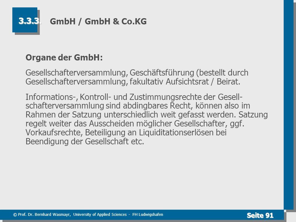 GmbH / GmbH & Co.KG 3.3.3. Organe der GmbH: