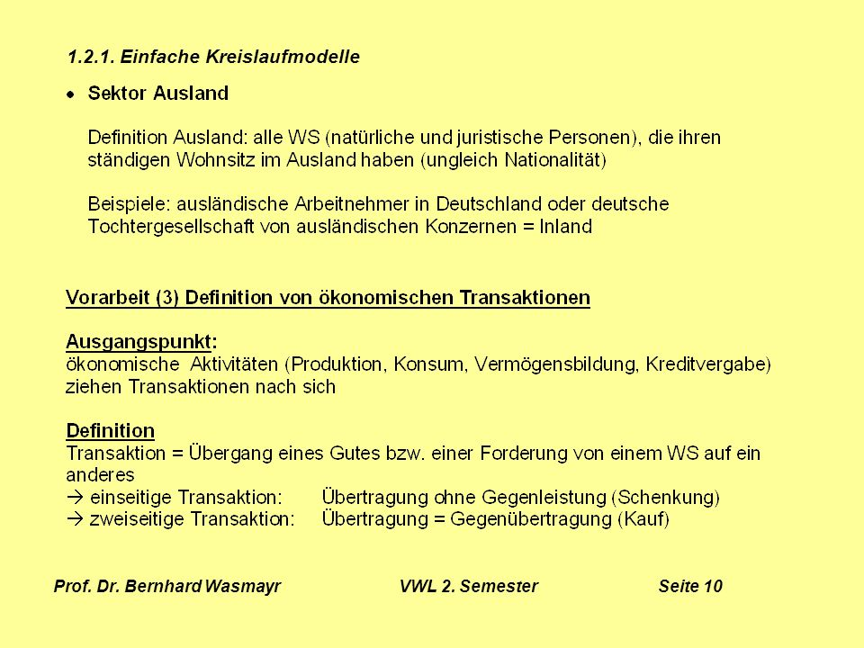 Prof. Dr. Bernhard Wasmayr VWL 2. Semester Seite 10