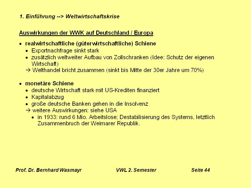 Prof. Dr. Bernhard Wasmayr VWL 2. Semester Seite 44