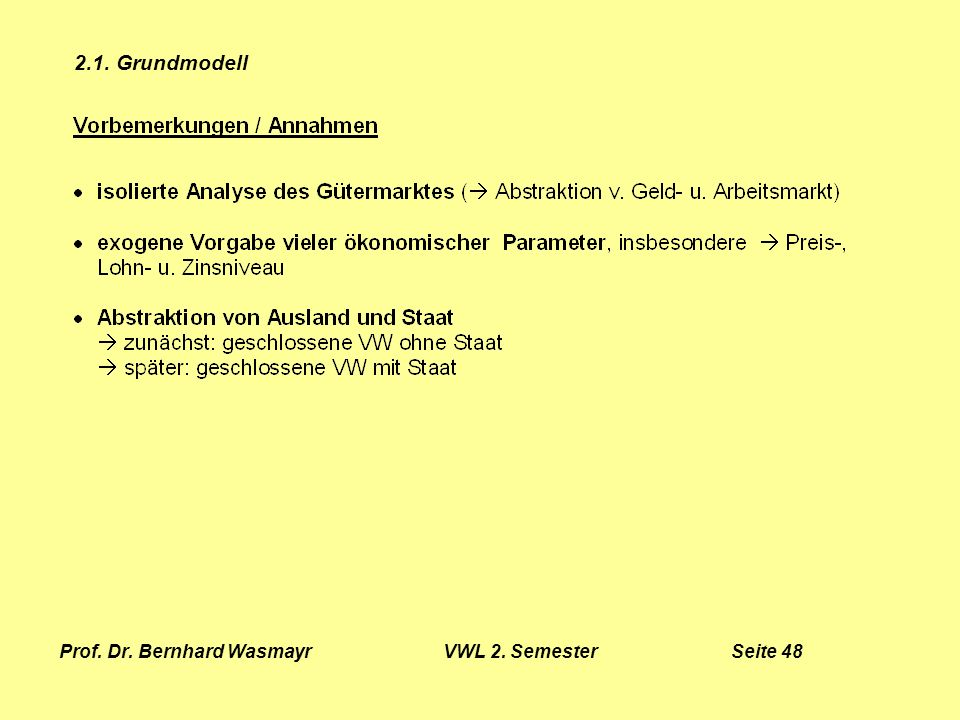 Prof. Dr. Bernhard Wasmayr VWL 2. Semester Seite 48