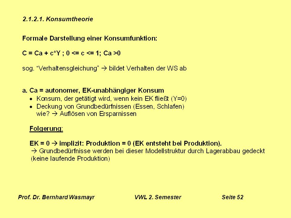 Prof. Dr. Bernhard Wasmayr VWL 2. Semester Seite 52