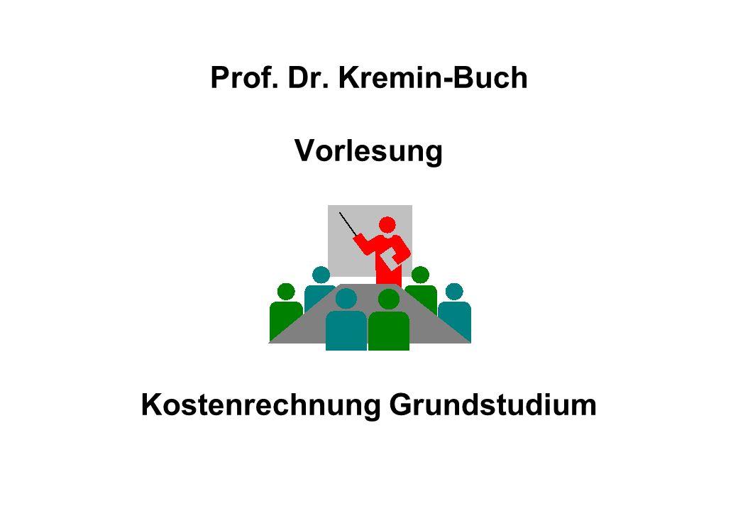 Prof. Dr. Kremin-Buch Vorlesung Kostenrechnung Grundstudium