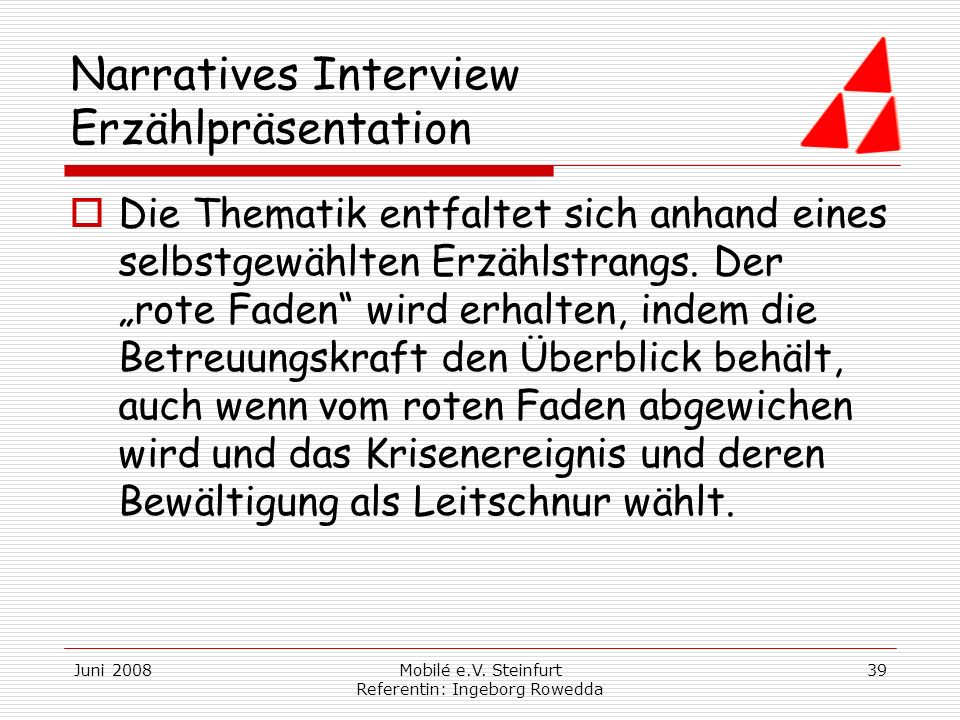 Narratives Interview Erzählpräsentation