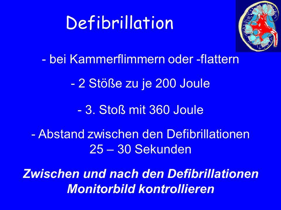 Zwischen und nach den Defibrillationen Monitorbild kontrollieren