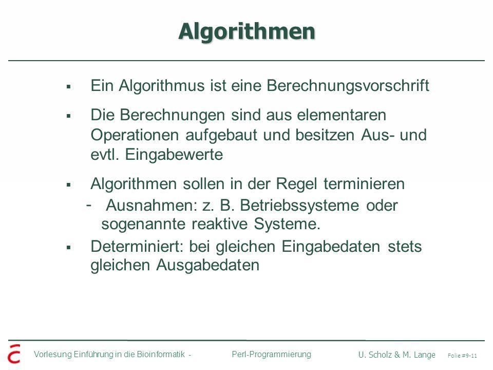 Algorithmen Ein Algorithmus ist eine Berechnungsvorschrift