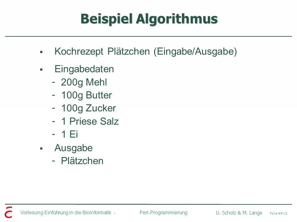 Beispiel Algorithmus Kochrezept Plätzchen (Eingabe/Ausgabe)