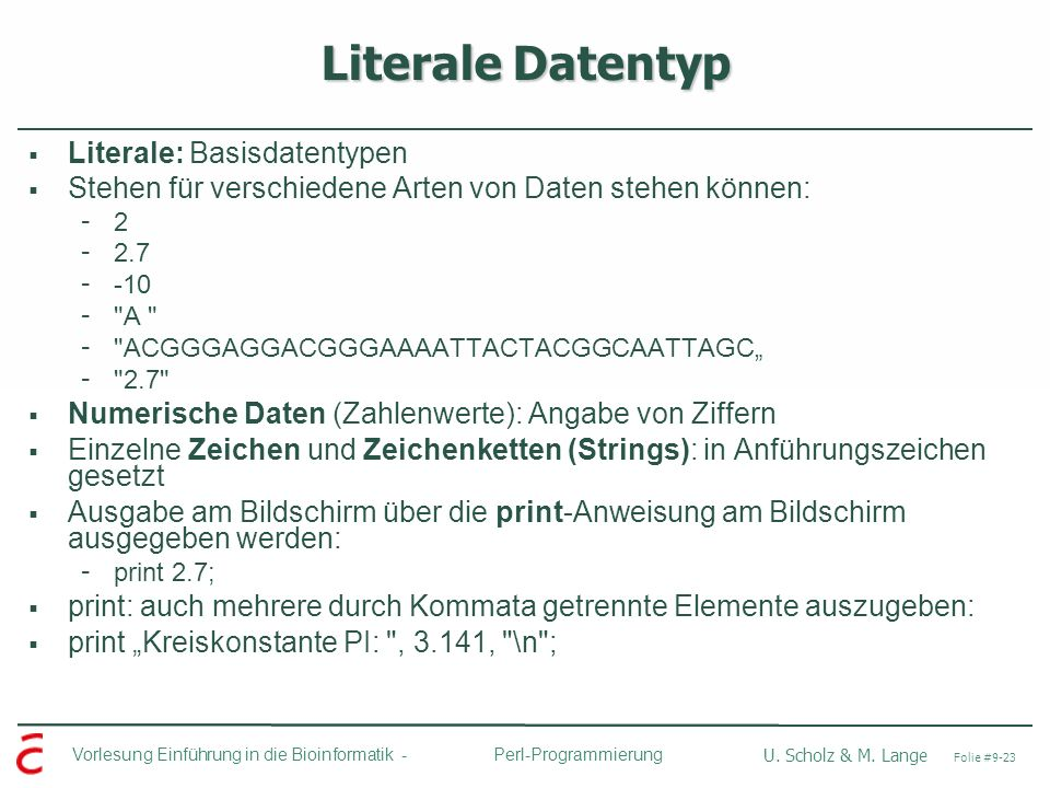 Literale Datentyp Literale: Basisdatentypen