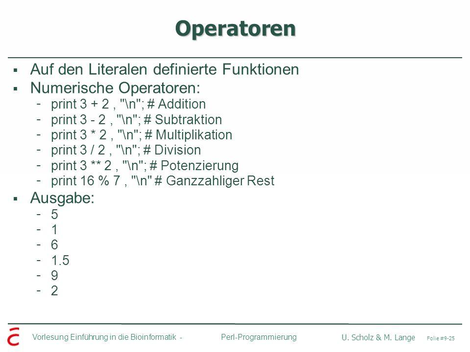 Operatoren Auf den Literalen definierte Funktionen