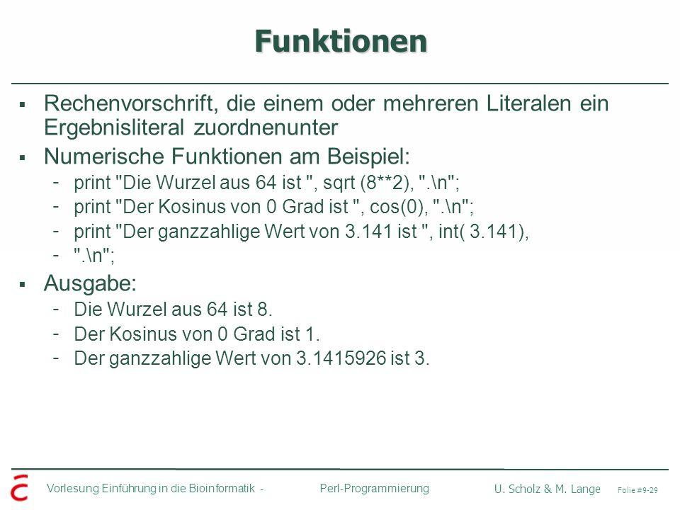 Funktionen Rechenvorschrift, die einem oder mehreren Literalen ein Ergebnisliteral zuordnenunter. Numerische Funktionen am Beispiel: