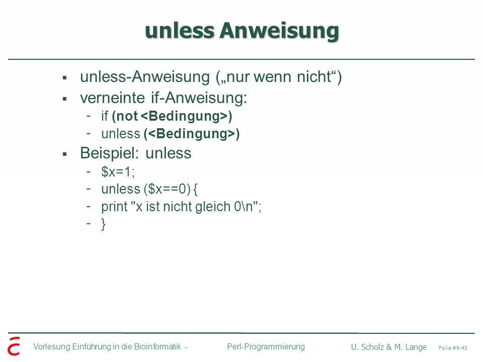 """unless Anweisung unless-Anweisung (""""nur wenn nicht )"""