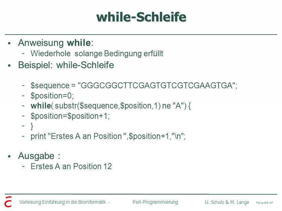 while-Schleife Anweisung while: Beispiel: while-Schleife Ausgabe :