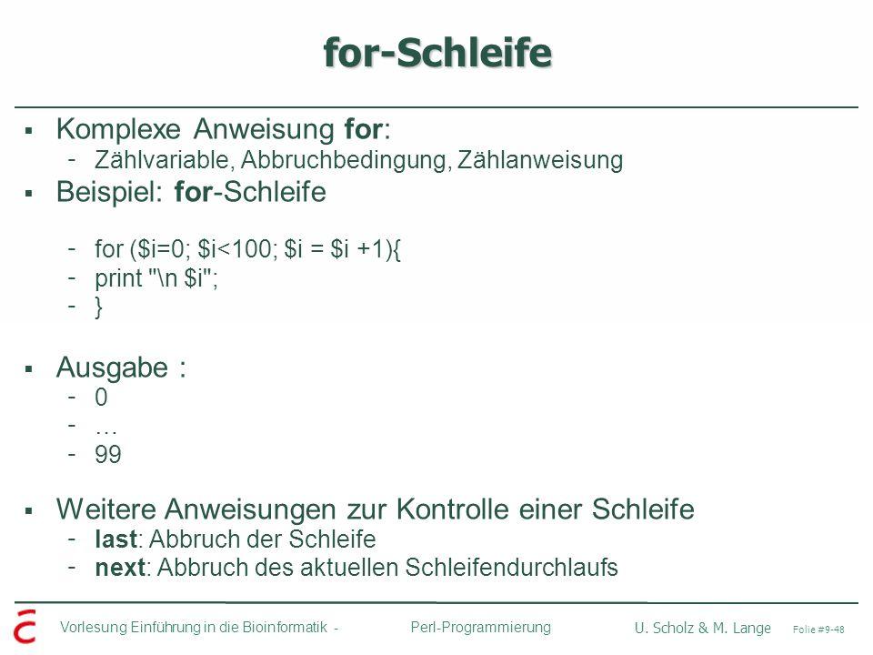 for-Schleife Komplexe Anweisung for: Beispiel: for-Schleife Ausgabe :