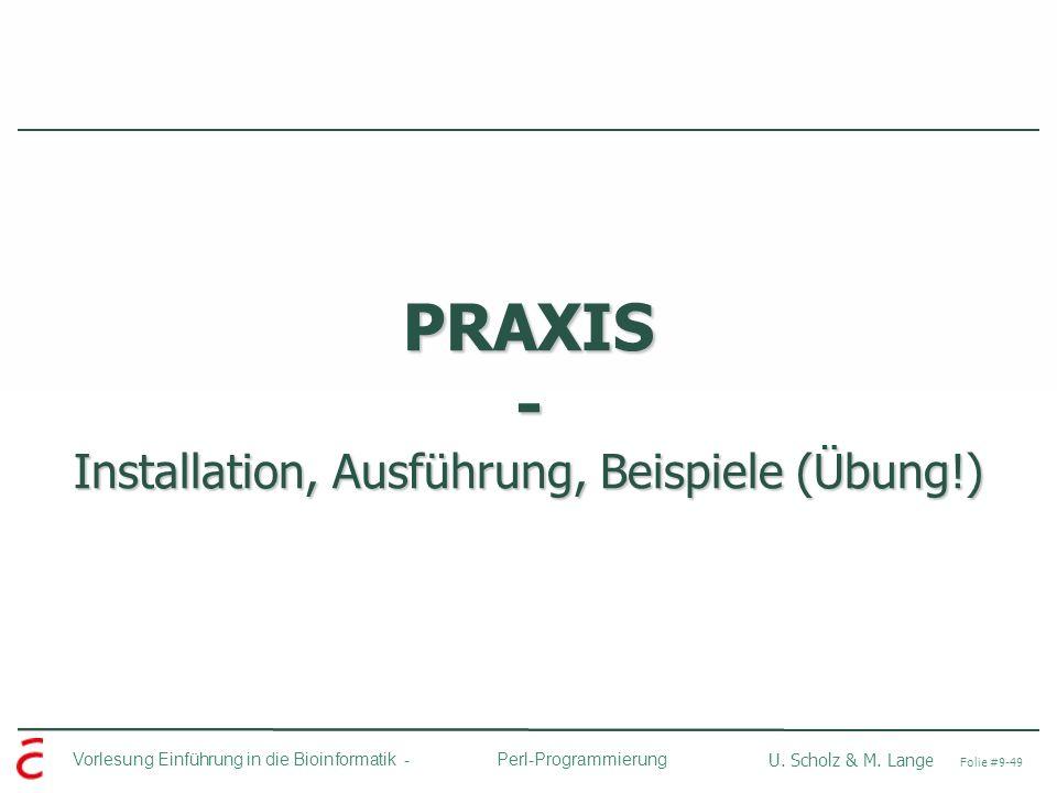 PRAXIS - Installation, Ausführung, Beispiele (Übung!)