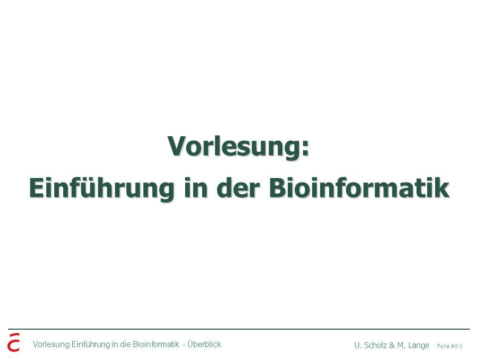 Vorlesung: Einführung in der Bioinformatik