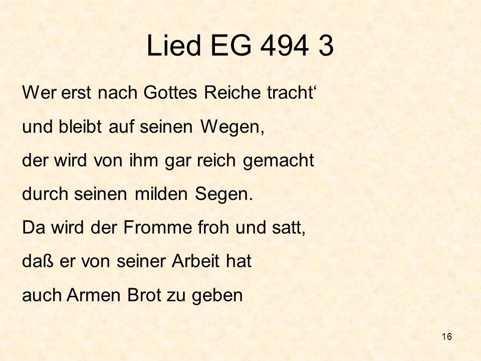 Lied EG 494 3 Wer erst nach Gottes Reiche tracht'