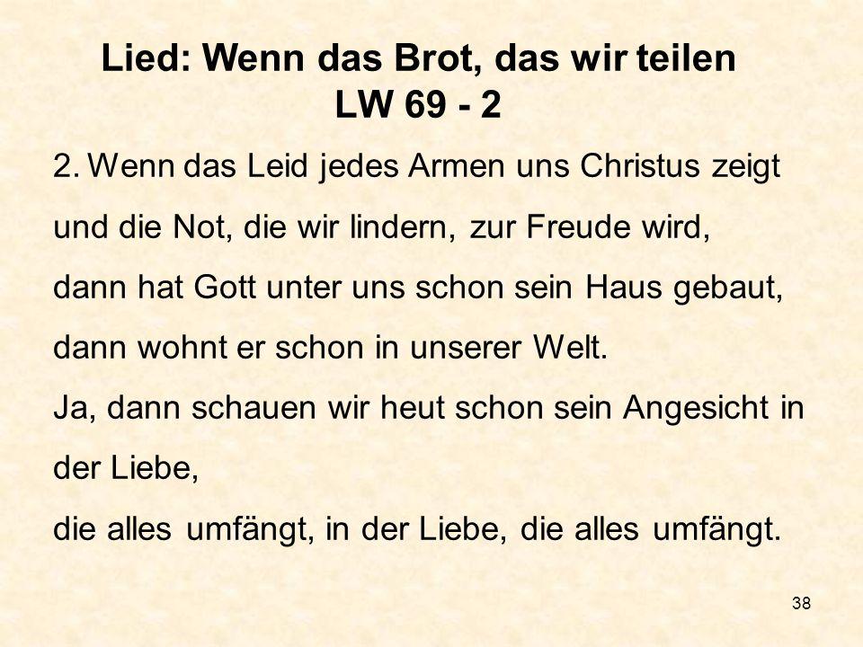 Lied: Wenn das Brot, das wir teilen LW 69 - 2
