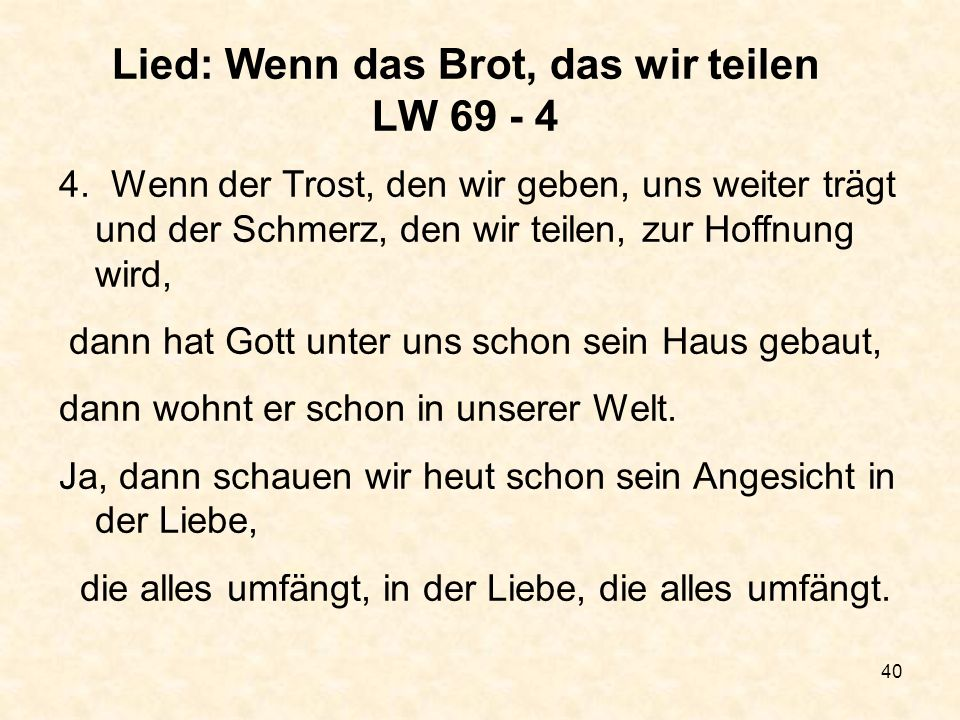 Lied: Wenn das Brot, das wir teilen LW 69 - 4